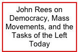 John Rees on Democracy, Mass Movements, and the Tasks of the Left Today